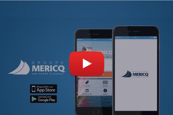 Présentation de l'application mobile du Groupe Mericq en vidéo