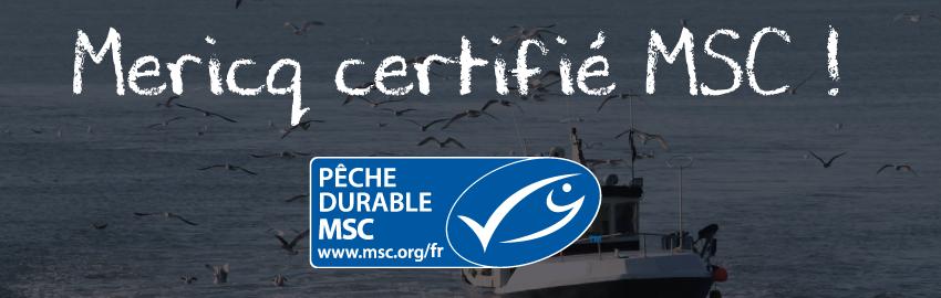 Mericq certifié MSC !!