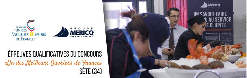 Mericq, partenaire des épreuves qualificatives MOF à Sète