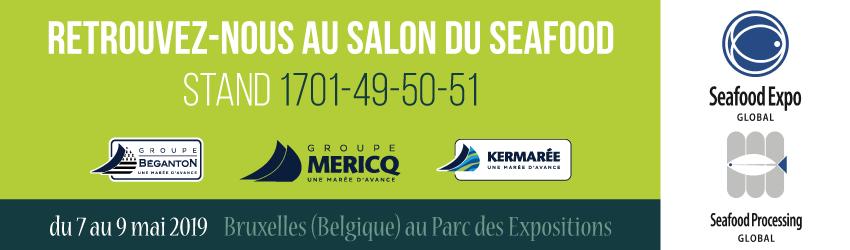 Seafood 2019 : Le Groupe Mericq au Seafood Expo Globa