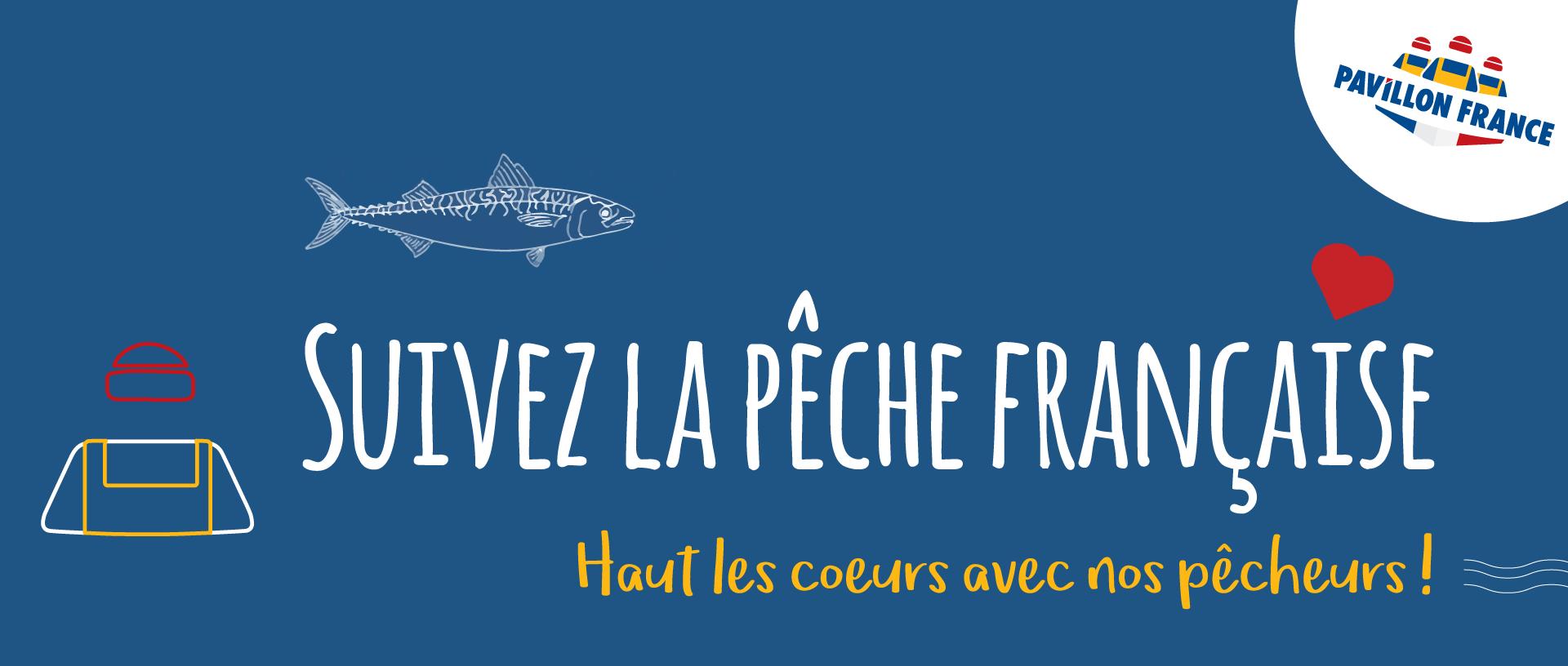 Suivez la pêche française